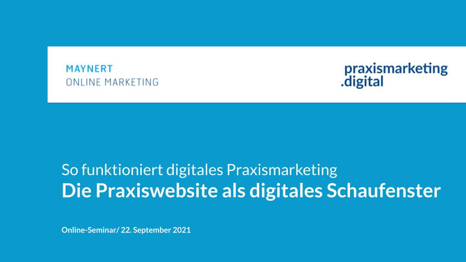 Praxiswebseite als digitales Schaufenster