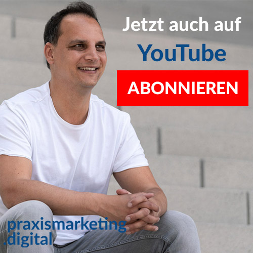 Digitales Praxismarketing lernen mit Youtube