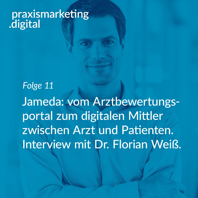Podcastcover Folge 11 - Jameda Dr. Florian Weiß