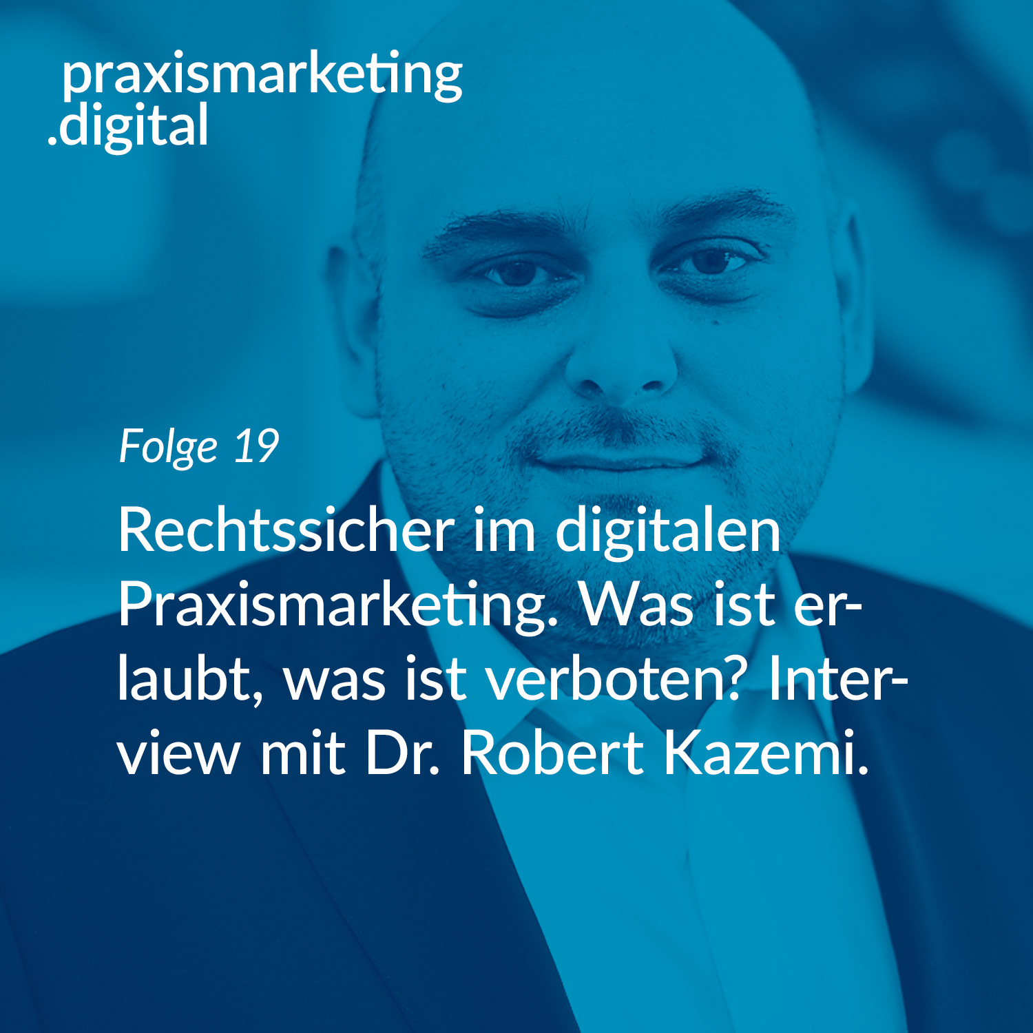 Dr Robert Kazemi - Praxismarketing Recht