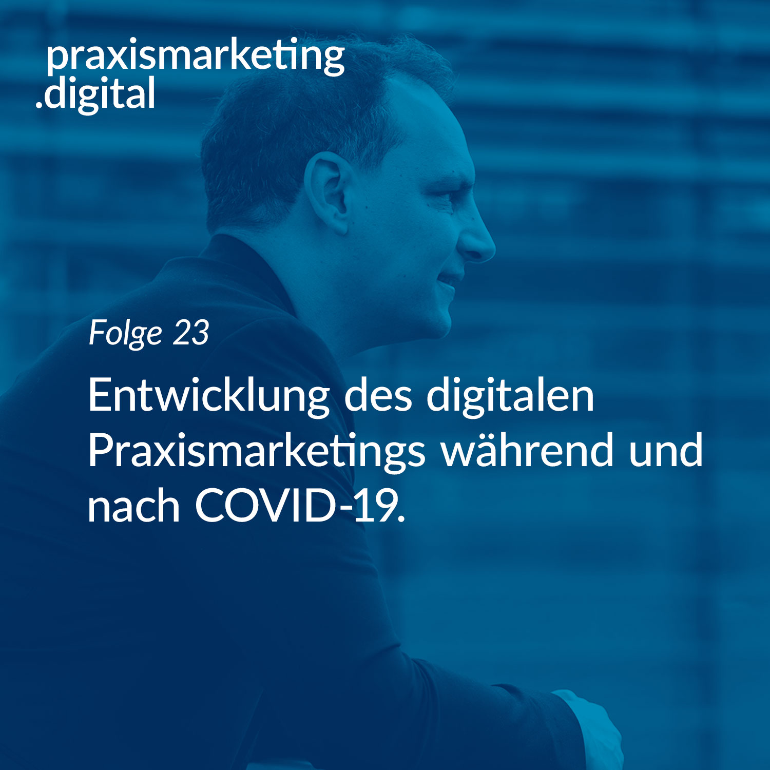 Digitales Praxismarketing Covid-19
