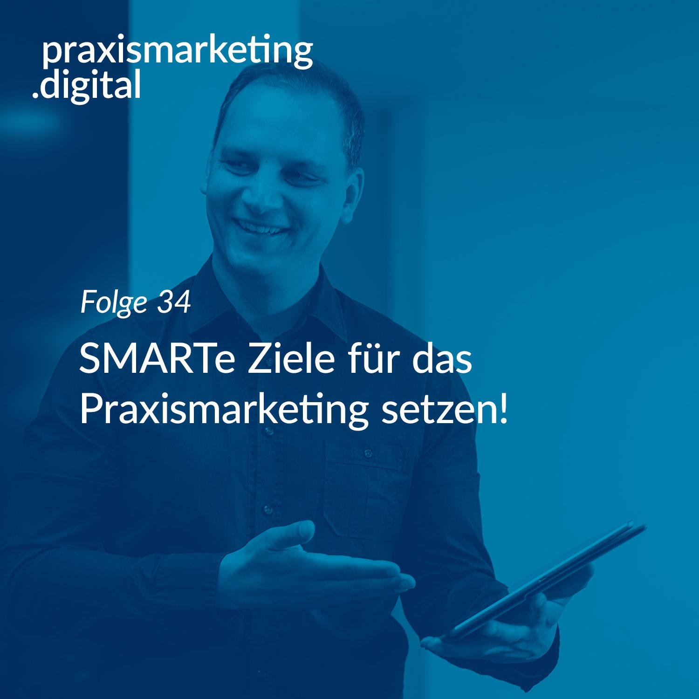 Smarte Ziele Praxismarketing