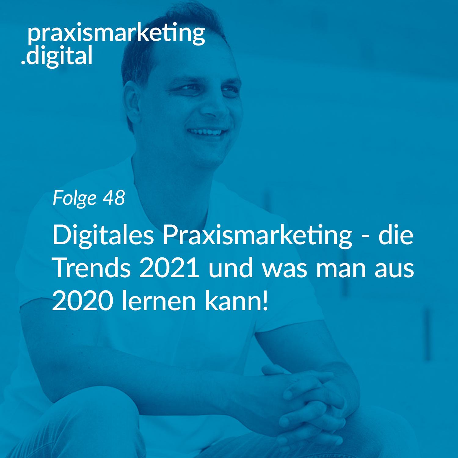Digitales Praxismarketing - Trends 2021