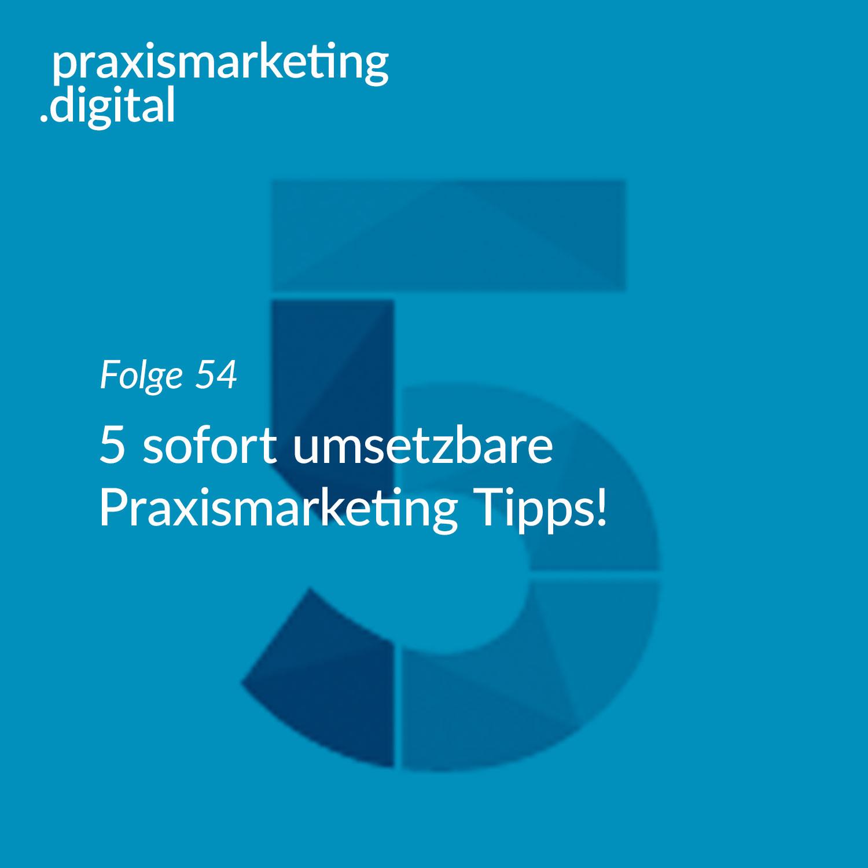 Praxismarketing Tipps