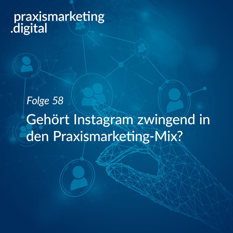 Instagram im Praxismarketing