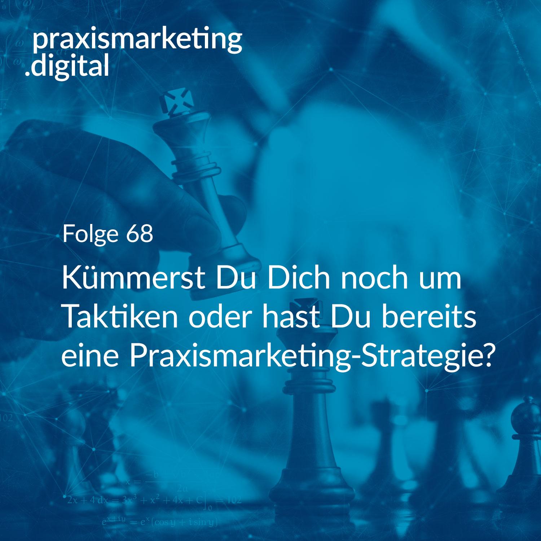 Praxismarketing Strategie