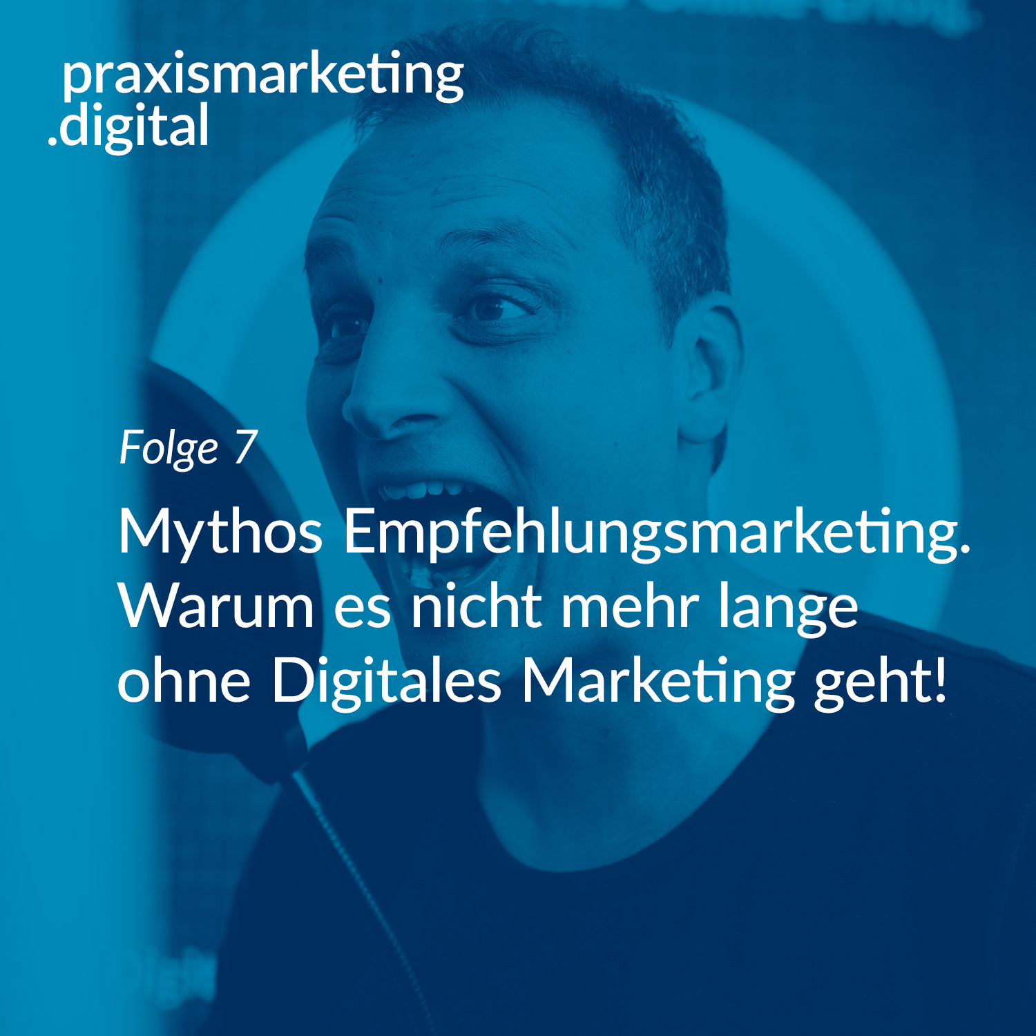 Podcastcover Folge 7 - Empfehlungsmarketing