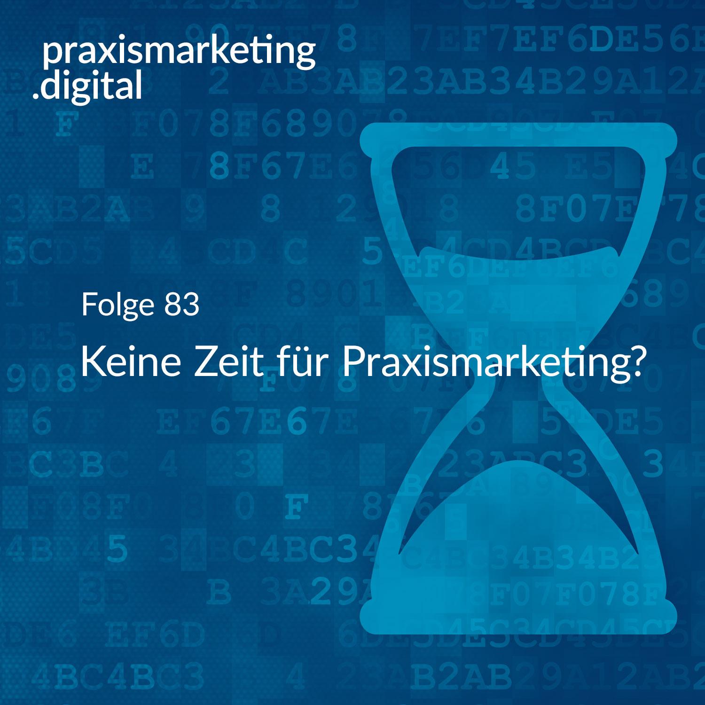 Praxismarketing Zeit
