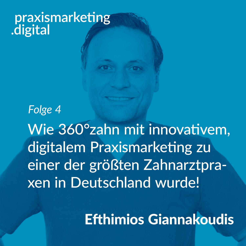 Podcastcover Folge 4 - 360°zahn innovatives digitales praxismarketing