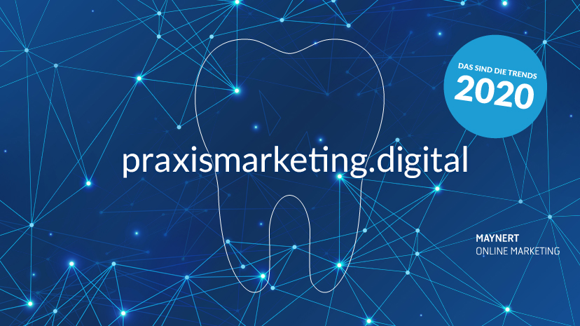 trends 2020 im praxismarketing